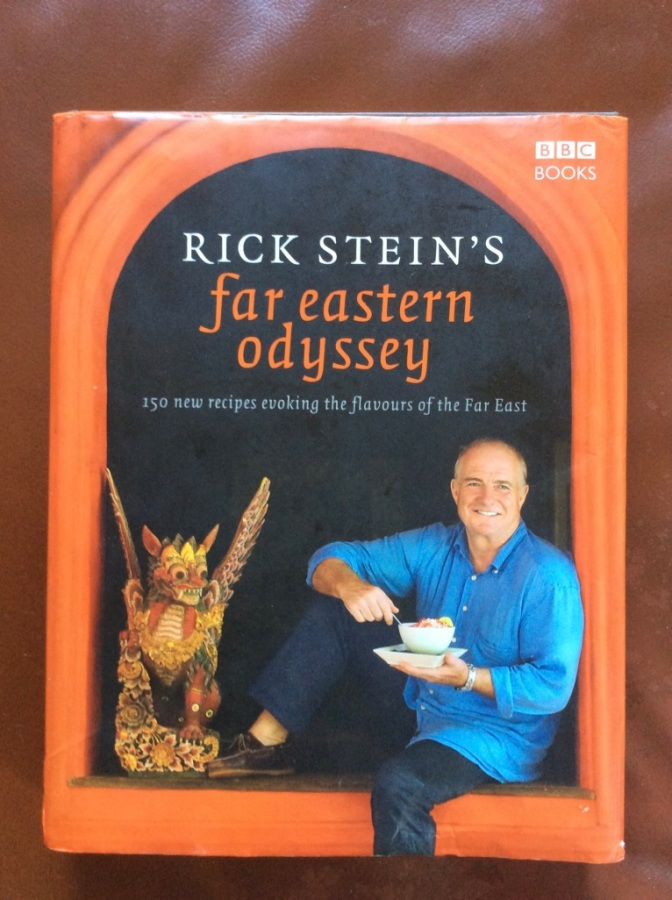 My favourite cookbook – Rick Stein's Far Eastern Odyssey!